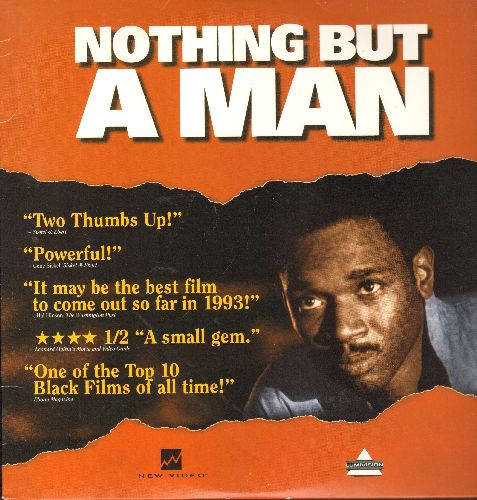 Nothing But A Man - Nothing But A Man - LASER DISC Version of the 1964 Venice Film Festival Prize Winner (This is a LASER DISC, not other kind of madia!) - NM9/NM9 - LaserDiscs