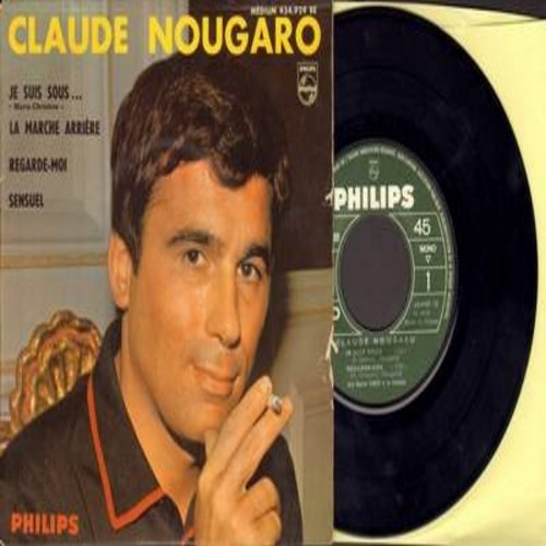 Nougaro, Claude - Je Suis Sous Marie Christine/La Marche Arriere/Regarde-Moi/Sensuel (vinyl EP record with picture cover, French Pressing, sung in French) - NM9/VG7 - 45 rpm Records