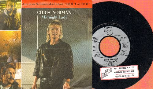 Norman, Chris - Midnight Lady/Woman (Inastrumental) (German Pressing with picture sleeve and juke box label) - NM9/EX8 - 45 rpm Records