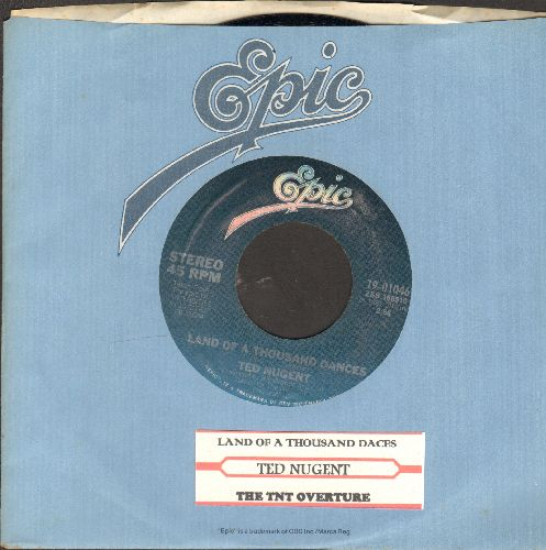 Nugent, Ted - Land Of A Thousand Dances/The TNT Overture (with juke box label and Epic company sleeve) - NM9/ - 45 rpm Records