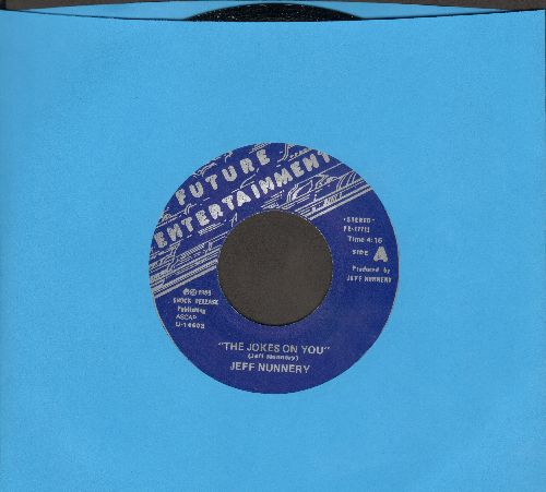 Nunnery, Jeff - The Joker On You/Let's Pretend (CLEVELAND-AREA Hit!) - NM9/ - 45 rpm Records