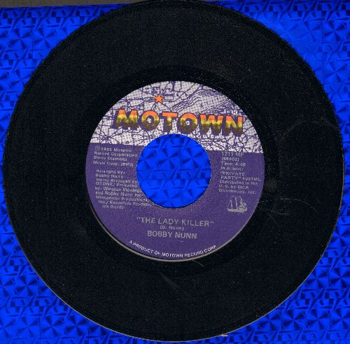 Nunn, Bobby - The Lady Killer/Hangin' Out At The Mall - NM9/ - 45 rpm Records