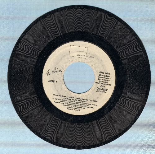 Nylons - Kiss Him Goodbye/It's What They Call Music - EX8/ - 45 rpm Records