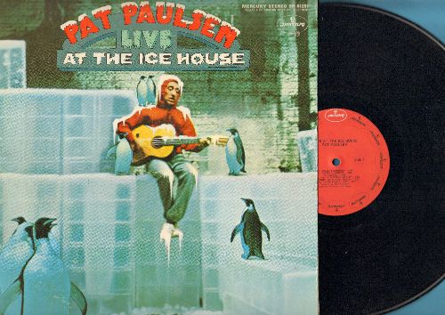 Paulsen, Pat - LIVE At The Ice House - Classic comedy album by former Presidential write-in candate (Vinyl STEREO LP record) - EX8/EX8 - LP Records