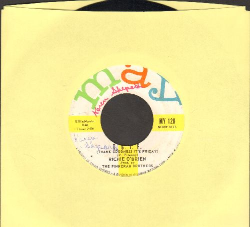 O'Brien, Richie - T.G.I.F. (Thank Goodness It's Friday)/Your Cheatin' Heart (wol) - EX8/ - 45 rpm Records