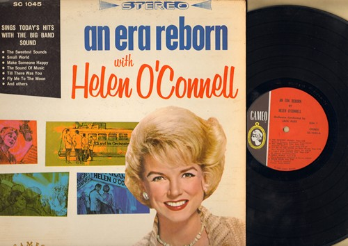 O'Connell, Helen - An Era Reborn: Till There Was You, Fly Me To The Moon, I Cant Stop Loving You, Moon River, Witchcraft, Make Someone Happy (Vinyl STEREO LP record) - NM9/EX8 - LP Records