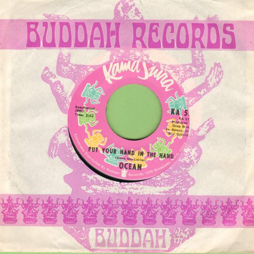 Ocean - Put Your Hand In The Hand/Tear Down The Fences (with Kama Sutra company sleeve) - NM9/ - 45 rpm Records