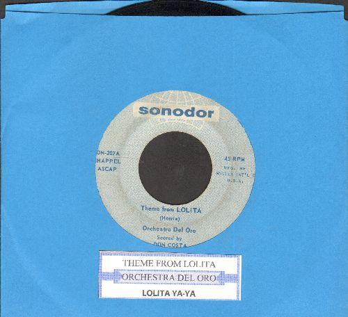 Orchestra Del Oro - Lolita Ya-Ya/Theme From Lolita (with juke box label) - VG7/ - 45 rpm Records