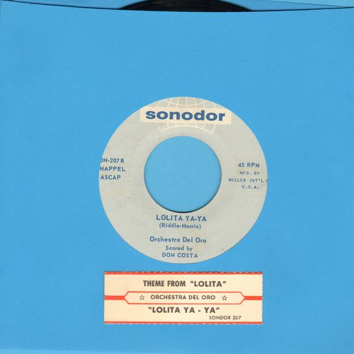 Orchestra Del Oro - Lolita Ya-Ya/Theme From Lolita (NICE conditio with juke box label) - NM9/ - 45 rpm Records