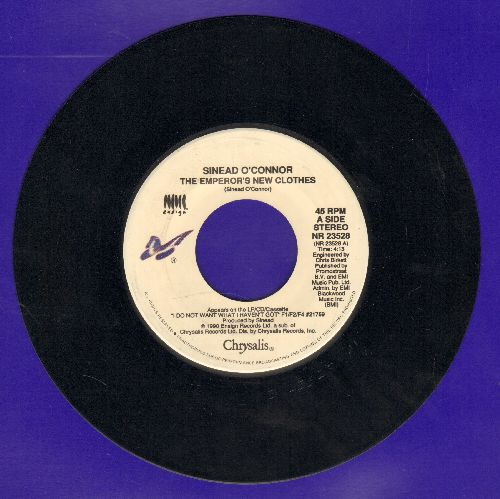 O'Connor, Sinead - The Emperor's New Clothes/What Do You Want?  - NM9/ - 45 rpm Records