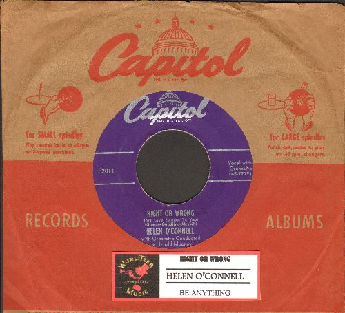 O'Connell, Helen - Right Or Wrong/Be Anything (purple label with vintage Capitol company sleeve and juke box label) - NM9/ - 45 rpm Records