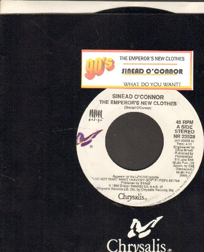 O'Connor, Sinead - The Emperor's New Clothes/What Do You Want? (with juke box label and Chrysalis company sleeve) - NM9/ - 45 rpm Records