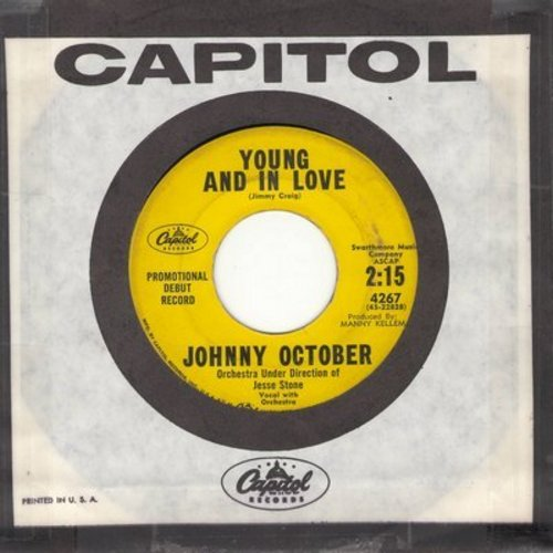 October, Johnny - Young And In Love/Growin' Prettier (DJ advance pressing with Capitol company sleeve) - VG7/ - 45 rpm Records