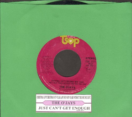 O'Jays - Christmas Ain't Christmas New Year's Ain't New Year's Without The One You Love/Just Can't Get Enough (with juke box label) - VG7/ - 45 rpm Records