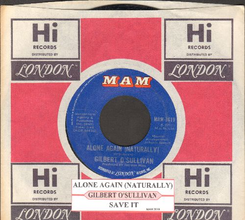 O'Sullivan, Gilbert - Alone Again (Naturally)/Save It (with juke box label and company sleeve) - NM9/ - 45 rpm Records