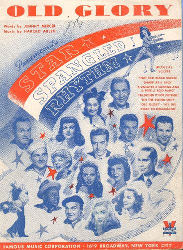 Crosby, Bing, Bob Hope - Old Glory - Vintage SHEET MUSIC for the song featured in 1942 film -Star Spangled Rhythm-. Beautiful cover art features many Hollywood Stars of the day! - EX8/ - Sheet Music