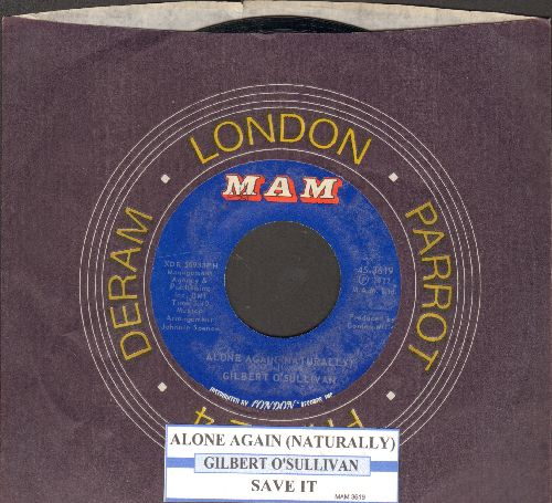 O'Sullivan, Gilbert - Alone Again (Naturally)/Save It (with juke box label and company sleeve) - EX8/ - 45 rpm Records