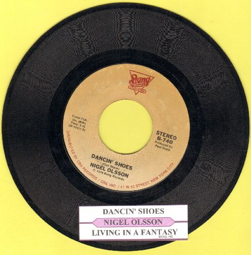 Olsson, Nigel - Dancin' Shoes (DISCO FAVORITE!)/Living In A Fantasy (with juke box label) - VG7/ - 45 rpm Records
