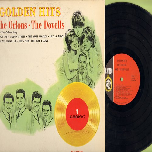 Orlons, Dovells - Golden Hits: The Wah Watusi, Bristol Stomp, South Street, You Can't Sit Down, Not Me, Hully Gully Baby (Vinyl MONO LP record) - VG7/VG7 - LP Records