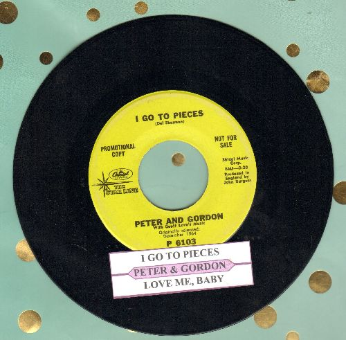 Peter & Gordon - I Go To Pieces/Love Me, Baby (DJ advance pressing with juke box label) - NM9/ - 45 rpm Records