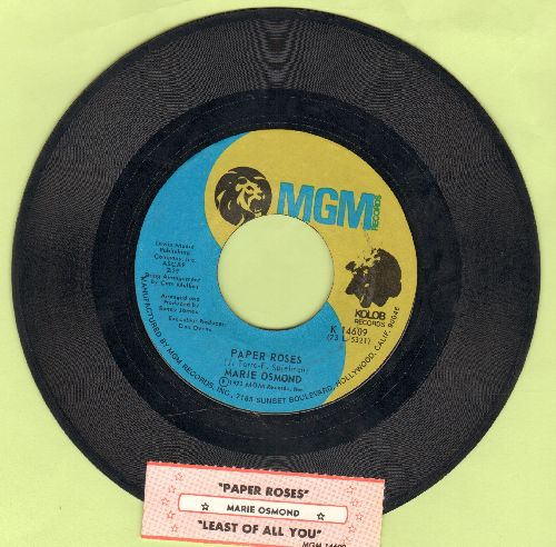 Osmond, Marie - Paper Roses/Least Of All You (with juke box label) - NM9/ - 45 rpm Records