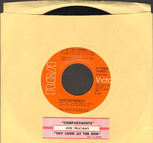 Feliciano, Jose - Compartments/Hey Look At The Sun (with juke box label) - EX8/ - 45 rpm Records