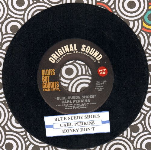 Perkins, Carl - Blue Suede Shoes/Honey Don't (double-hit re-issue with juke box label) - EX8/ - 45 rpm Records