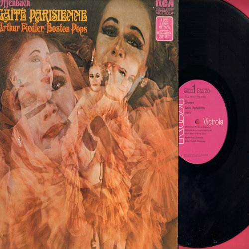 Fiedler, Arthur & Boston Pops Orchestra - Offenbach Gaite Parisienne - Includes the famous Can-Can Dance Music that made Paris' Moulin Rouge a Sensation - 1970s pressing of 1958 recordings (Vinyl STEREOP LP record) - M10/NM9 - LP Records
