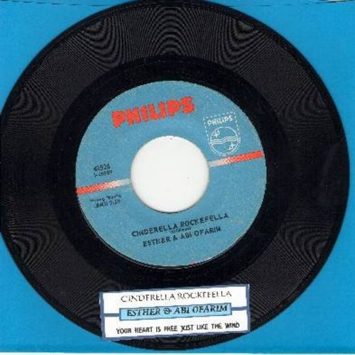 Ofarim, Esther & Abi - Cinderella Rockefella/Your Heart Is Free Just Like The Wind (with juke box label) - NM9/ - 45 rpm Records