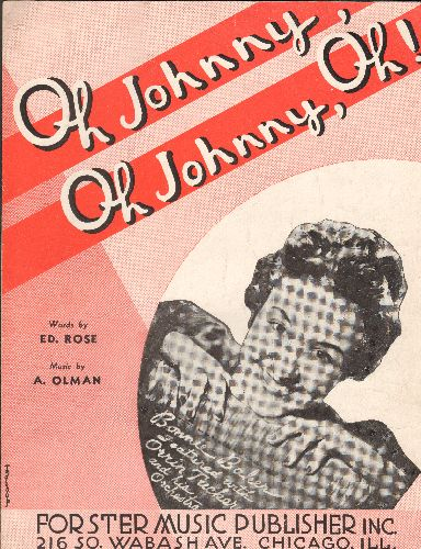 Baker, Bonnie - Oh Johnny, Oh Johnny, Oh! - Vintage SHEET MUSIC for the song made popular by Bonnie Baker. NICE cover-art of the singer! - EX8/ - Sheet Music