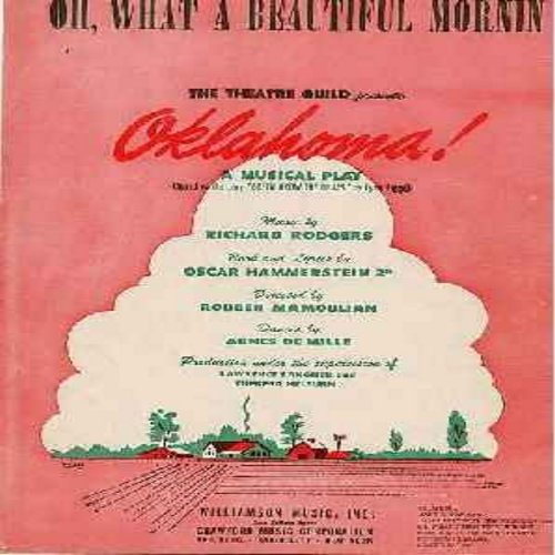 Rodgers & Hammerstein - Oh, What A Beautiful Mornin' - Original 1943 SHEET MUSIC for the Classic Tune from the Broadway Hit Oklahoma! - (THIS IS SHEET MUSIC, NOT ANY OTHER KIND OF MEDIA! INTERNATIONAL SHIPPING RATE SAME AS 45rpm RECORD) - EX8/ - Sheet Mus