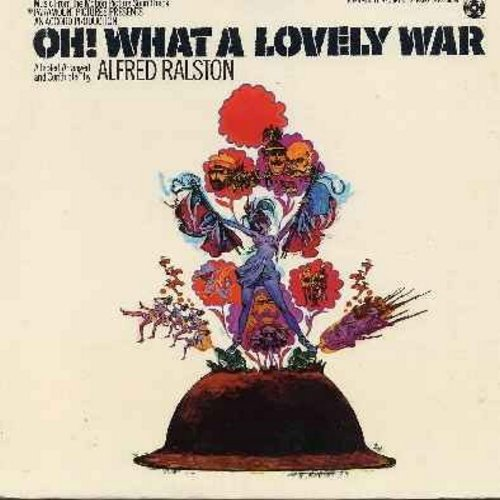 Oh! What A Lovely War - Oh! What A Lovely War - Original Motion Picture Sound Track, includes songs by Maggie Smith, Pia Colombo, Richard Howard, Jean-Pierre Cassel, others. (Vinyl STEREO LP record, gate-fold cover) - NM9/EX8 - LP Records