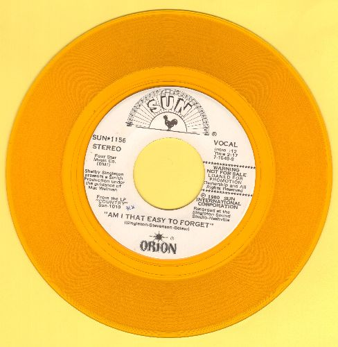 Orion - Am I That Easy To Forget/Crazy Arms (yellow vinyl DJ advance pressing) - NM9/ - 45 rpm Records