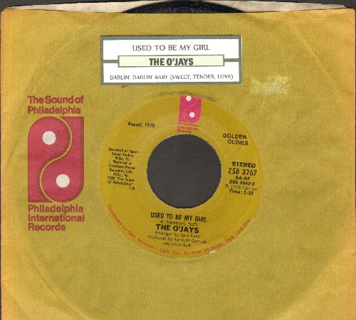 O'Jays - Used Ta Be My Girl/This Time Baby (with Philadelphia International company sleeve and juke box label) - NM9/ - 45 rpm Records