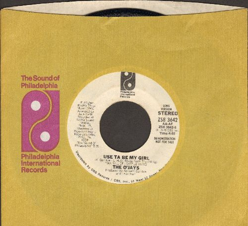 O'Jays - Used Ta Be My Girl (RARE DJ advance pressing featuring long and short version of hit, with Philadelphia International company sleeve) - EX8/ - 45 rpm Records