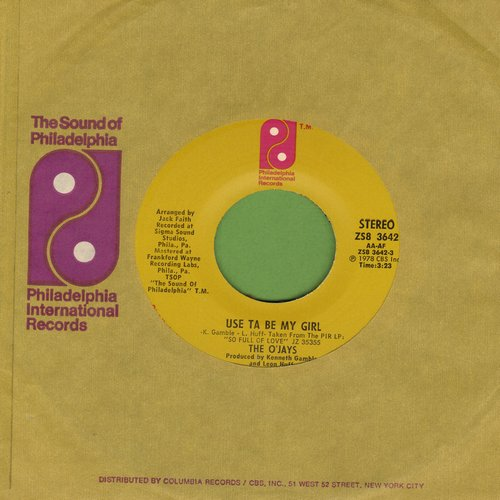 O'Jays - Used Ta Be My Girl/This Time Baby (with Philadelphia International company sleeve) - NM9/ - 45 rpm Records