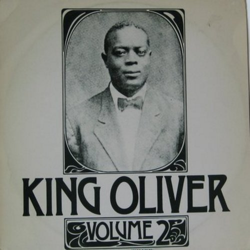 King Oliver - King Olivar Volume 2: Doctor Jazz, Showboat Shuffle, Every Tub, Sobbin' Blues, Tin Roof Blues, Got Everything, Lazy Mama (Vinyl MONO LP record, re-issue of RARE vintage Jazz recordings, Swedish Pressing) - NM9/VG7 - LP Records