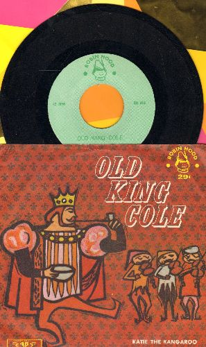 Old King Cole - Old Kind Cole/Katie The Kangaroo (vintage Children's record with picture sleeve) - NM9/EX8 - 45 rpm Records