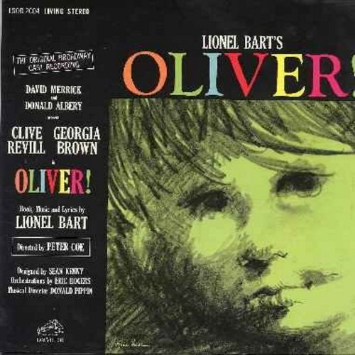 Oliver! - Oliver!: Original Broadway Cast Recording; includes  Food Glorious Food, Consider Yourself, You've Got To Pick A Pocket Or Two, Who Will Buy? (Vinyl STEREO LP record. gate-fold cover) - NM9/NM9 - LP Records