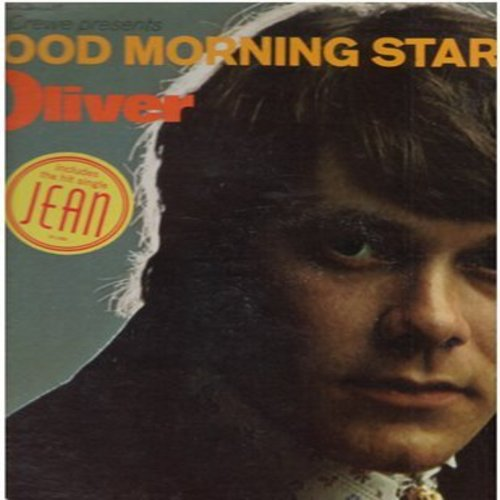 Oliver - Good Morning Starshine: Jean, Who Will Buy, Ruby Tuesday, In My Life, Both Sides Now (Vinyl STEREO LP record) - VG6/EX8 - LP Records