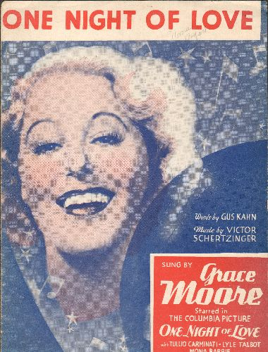 Moore, Grace - One Night Of Love - Vintage 1934 Sheet Music for the song featured in film of same title, BEAUTIFUL cover art of star Grace Moore! - EX8/ - Sheet Music