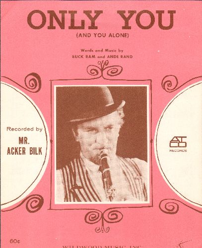Bilk, Mr. Acker - Only You - Vintage SHEET MUSIC for the much-recorded Standard, NICE cover art featuring Clarinet Artist Mr. Acker Bilk - NM9/ - Sheet Music