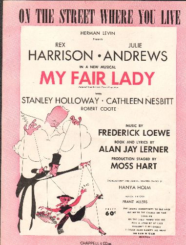 Lerner & Loewe - On The Street Where You Live - SHEET MUSIC for the song featured in Broadway Hit -My Fair Lady- - EX8/ - Sheet Music