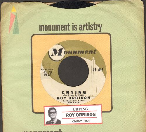 Orbison, Roy - Crying/Candy Man (with Monument company sleeve and juke box label) - EX8/ - 45 rpm Records