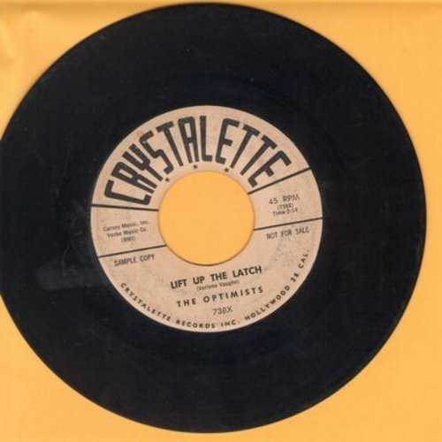 Optimists - Lift Up The Latch/I'm Laughing At Myself (DJ advance pressing) - EX8/ - 45 rpm Records