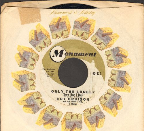Orbison, Roy - Only The Lonely/Here Comes That Song Again (with Monument company sleeve) - NM9/ - 45 rpm Records