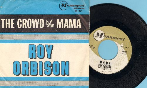Orbison, Roy - The Crowd/Mama (with picture sleeve) - EX8/VG7 - 45 rpm Records