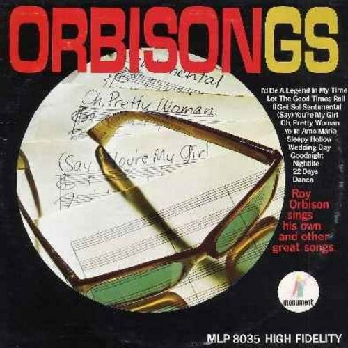 Orbison, Roy - Orbisongs: Wedding Day, Let The Good Times Roll, Oh Pretty Woman, Sleepy Hollow, Goodnight (vinyl MONO LP record) - EX8/VG6 - LP Records