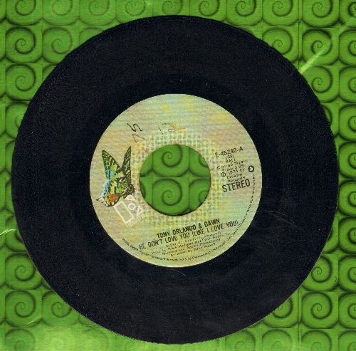 Orlando, Tony & Dawn - He Don't Love You (Like I Love You)/Pick It Up (wol) - VG7/ - 45 rpm Records