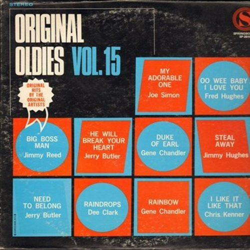 Simon, Joe, Gene Chandler, Dee Clark, Jerry Butler, others - Original Oldies Vol. 15: My Adorable One, Duke Of Earl, Raindrops, He Will Break Your Heart, Rainbow (Vinyl STEREO LP record) - NM9/VG7 - LP Records